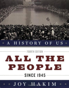 A History Of Us: All The People: Since 1945 A History Of Us Book Ten