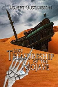 The Lost Treasure Ship Of The Mojave