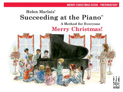 Succeeding At The Piano, Merry Christmas Book - Preparatory