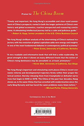 The China Boom: Why China Will Not Rule The World (Contemporary Asia In The World)