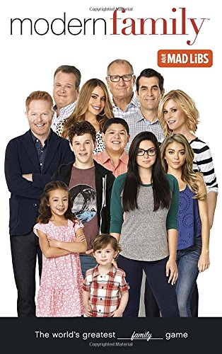 Modern Family Mad Libs (Adult Mad Libs)