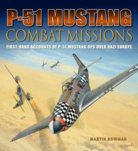 P-51 Mustang Combat Missions