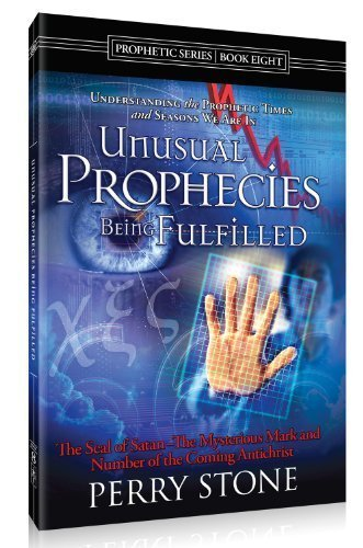 Unusual Prophecies Being Fulfilled - Book Eight (Unusual Prophecies, 8)
