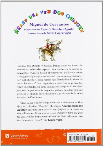 Erase Una Vez Don Quijote / Once Upon A Time Don Quixote (Spanish And English Edition)
