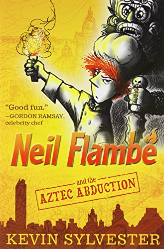 The Neil Flamb Capers Collection: Neil Flamb And The Marco Polo Murders; Neil Flamb And The Aztec Abduction; Neil Flamb And The Crusader'S Curse; ... The Tokyo Treasure (The Neil Flambe Capers)