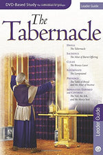 The Tabernacle Leader Guide For The 6-Session Dvd-Based Bible Study (From The Tabernacle Experience)