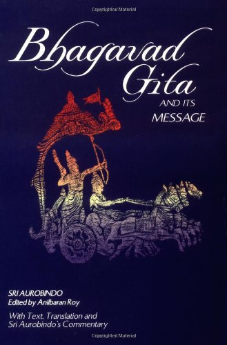 Bhagavad Gita And Its Message