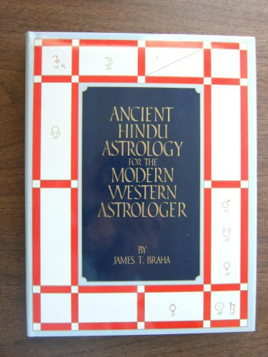 Ancient Hindu Astrology For The Modern Western Astrologer