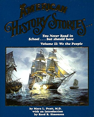 American History Stories You Never Read In School But Should Have Vol.2