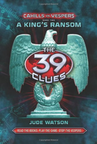 A King'S Ransom (The 39 Clues: Cahills Vs. Vespers, Book 2) Library Edition