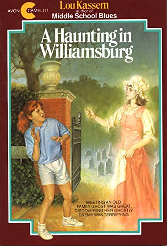 A Haunting In Williamsburg (Avon Camelot Books)