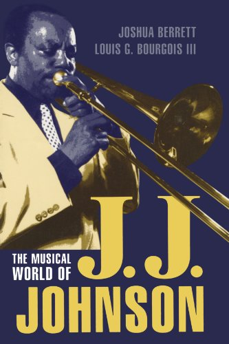 The Musical World Of J.J. Johnson (Studies In Jazz)