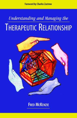 Understanding And Managing The Therapeutic Relationship