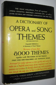 A Dictionary Of Opera And Song Themes, Revised Edition