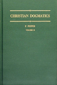Christian Dogmatics, Vol. 2