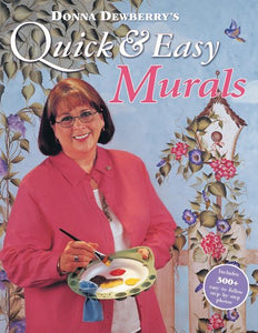 Donna Dewberry'S Quick & Easy Murals