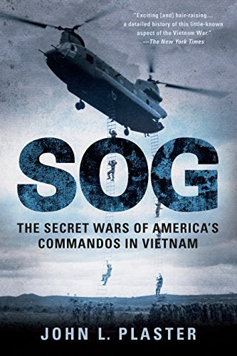 Sog: The Secret Wars Of America'S Commandos In Vietnam
