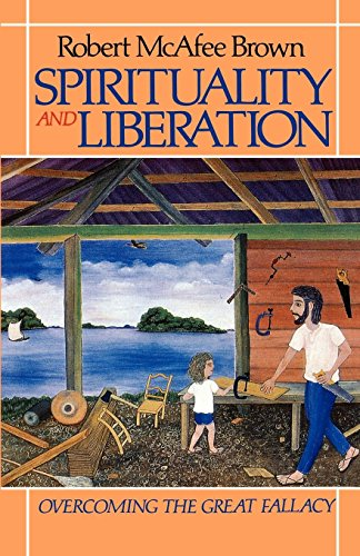 Spirituality And Liberation: Overcoming The Great Fallacy