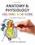 Anatomy & Physiology Coloring Workbook: A Complete Study Guide (9Th Edition)