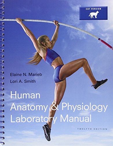 Human Anatomy & Physiology Laboratory Manual, Cat Version, Mastering A&P With Pearson Etext & Valuepack Access Card And Physioex 9.1 Cd-Rom (12Th Edition)