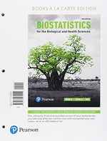 Biostatistics For The Biological And Health Sciences, Books A La Carte Edition Plus Mylab Statistics  With Pearson Etext -- Access Card Package (2Nd Edition)