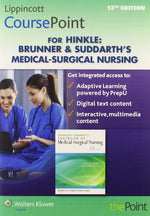 Lippincott Coursepoint For Brunner & Suddarth'S Textbook Of Medical-Surgical Nursing With Brunner 13E Two-Volume Print Package