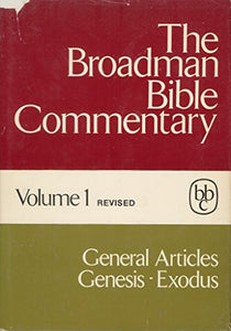 The Broadman Bible Commentary, Vol. 1