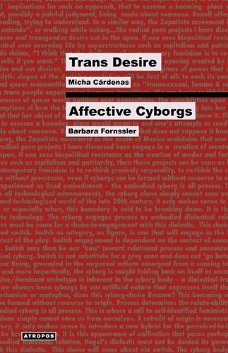 Trans Desire/Affective Cyborgs (Think Media)