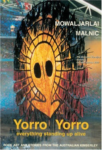 Yorro Yorro: Aboriginal Creation And The Renewal Of Nature