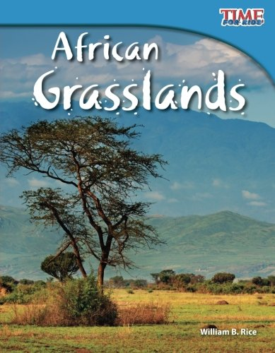African Grasslands (Time For Kids Nonfiction Readers)