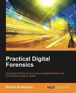 Practical Digital Forensics