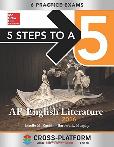 5 Steps To A 5 Ap English Literature 2016, Cross-Platform Edition