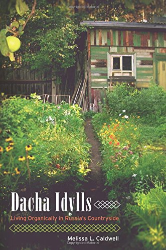 Dacha Idylls: Living Organically In Russia'S Countryside