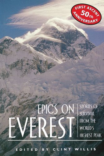Epics On Everest: Stories Of Survival From The World'S Highest Peak (Adrenaline)