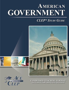 Clep American Government Test Study Guide