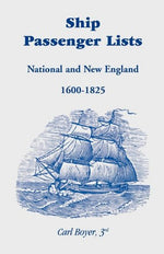 Ship Passenger Lists: National And New England (1600-1825)