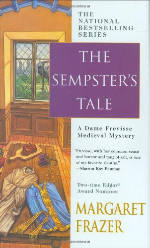 The Sempster'S Tale (Sister Frevisse Medieval Mysteries)