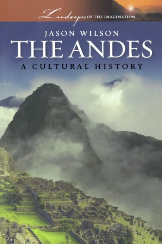 The Andes (Landscapes Of The Imagination)