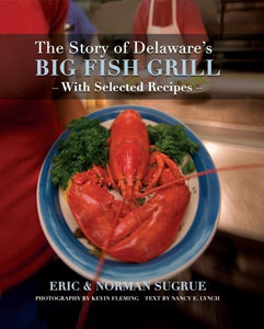 The Story Of Delaware'S Big Fish Grill