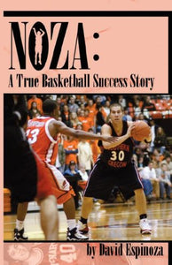 Noza: A True Basketball Success Story