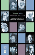 Torah And Western Thought: Intellectual Portraits Of Orthodoxy And Modernity