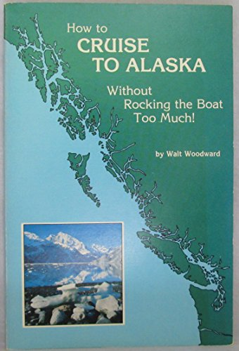 How To Cruise To Alaska (Olympia To Skagway) Without Rocking The Boat Too Much!