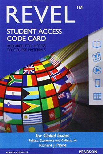 Revel For Global Issues: Politics, Economics, And Culture -- Access Card (5Th Edition)