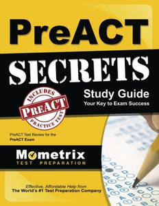 Preact Secrets Study Guide: Preact Test Review For The Preact Exam