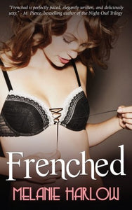 Frenched (Volume 1)