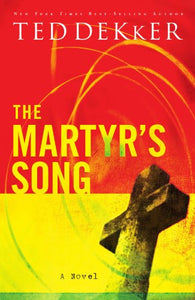 The Martyr'S Song (The Martyr'S Song Series, Book 1)