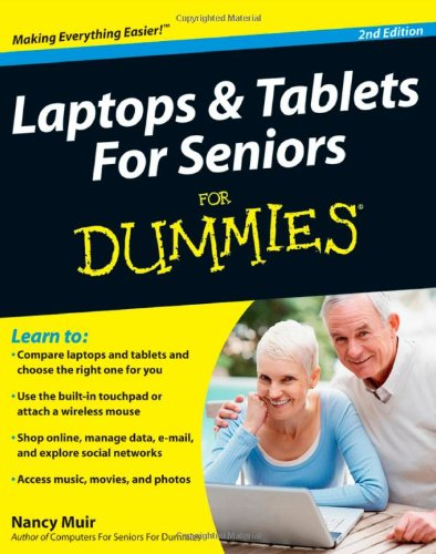 Laptops & Tablets For Seniors For Dummies