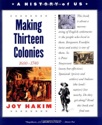 A History Of Us, Book 2: Making Thirteen Colonies (History Of Us)