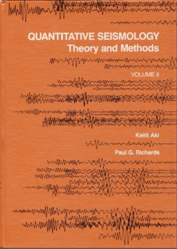 002: Quantitative Seismology: Theory And Methods Volume Ii