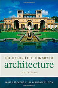 The Oxford Dictionary Of Architecture (Oxford Quick Reference)